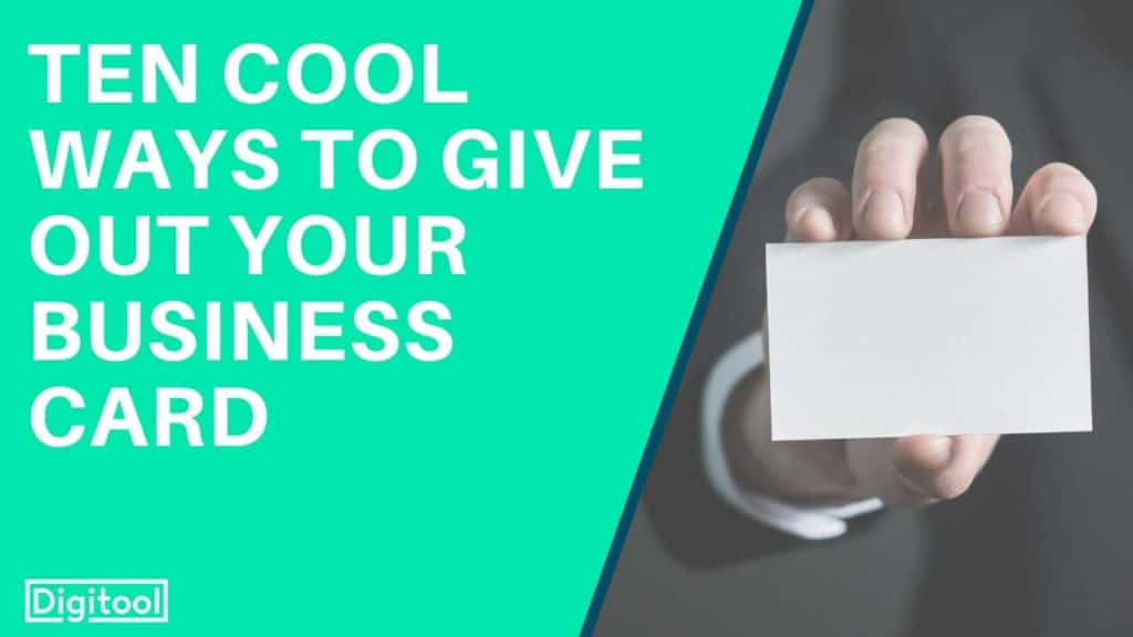 ten cool ways to give out your business card