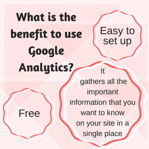 what-is-the-benefit-to-use-google-analytics
