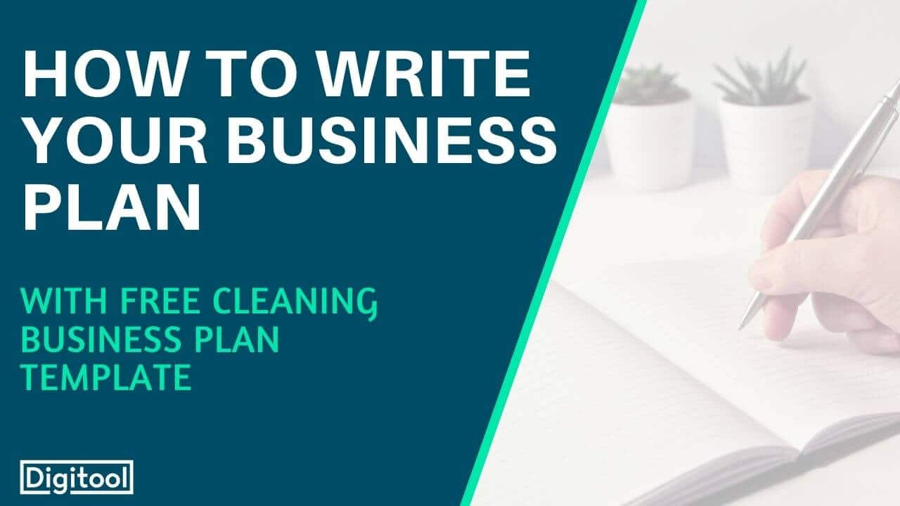 How To Write A Cleaning Business Plan With Free Template Digitool