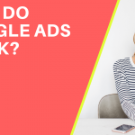how-do-google-ads-work-for cleaning businesses